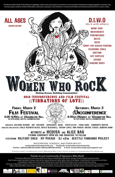 Women Who Rock: Making Scenes, Building Communities (Un)Conference and Film Festival-March 2-3, 2012 Seattle, WA