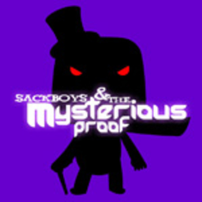 Sackboys and The Mysterious Proof