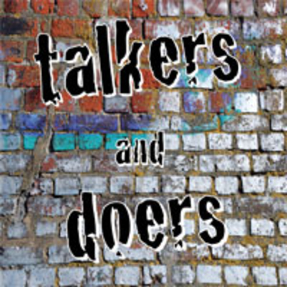 Talkers and Doers