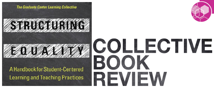 Structuring Equality: Handbook for Student-Centered Learning - Collaborative Book Review