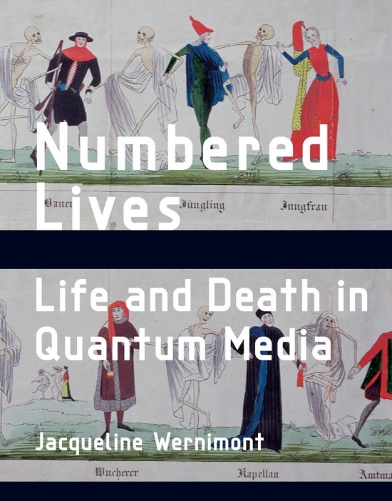 Image of the book cover of Numbered Lives by Jacqueline Wernimont