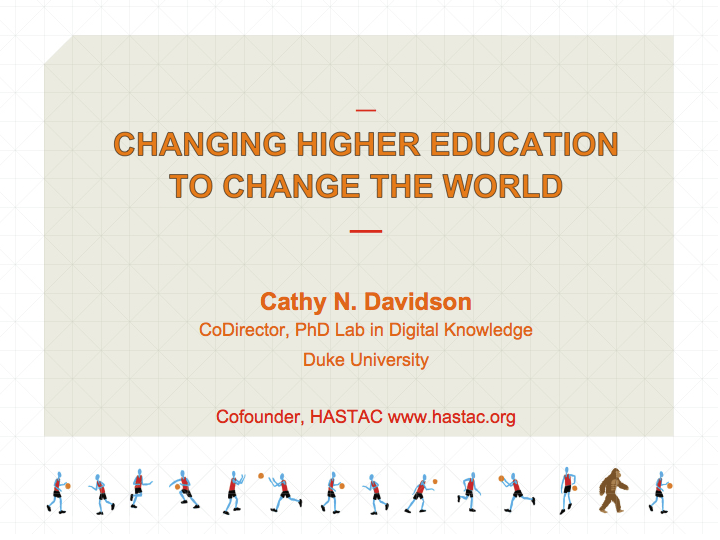 Presentation: Changing Higher Education to Change the World