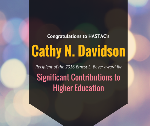 HASTAC Congratulates its CoFounder Cathy Davidson on the Boyer Award for Significant Contribution to Higher Education