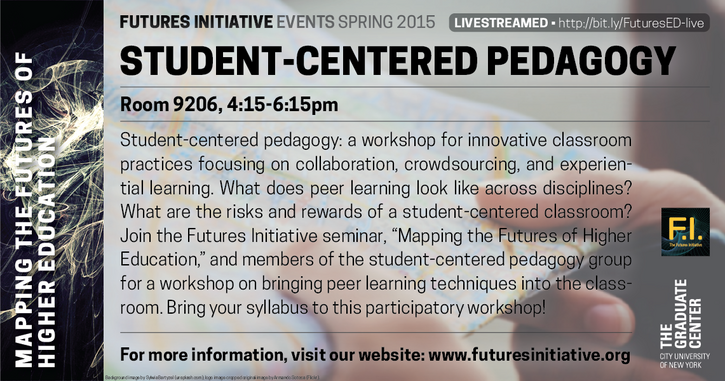 March 10: Open Session on Student-Centered Pedagogy (Livestreamed!)