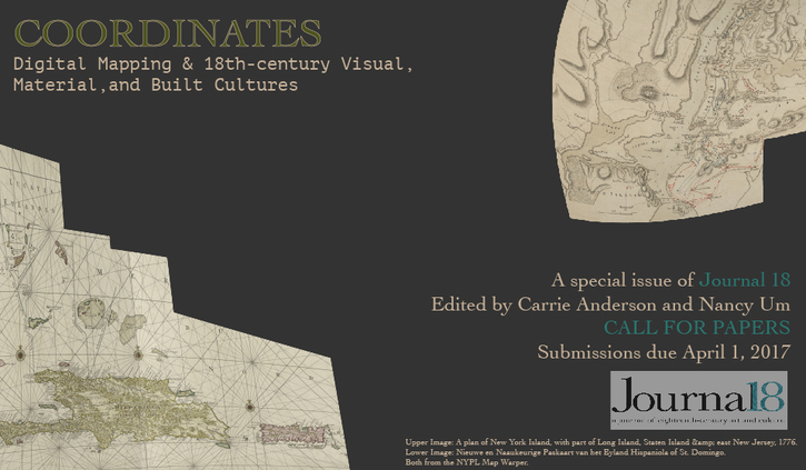 Coordinates: Digital Mapping and 18th C Visual, Material, and Built Cultures