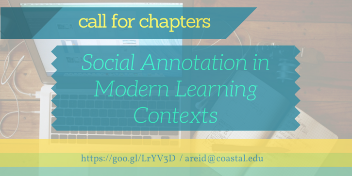 Call for Chapters: Social Annotation in Modern Learning Contexts