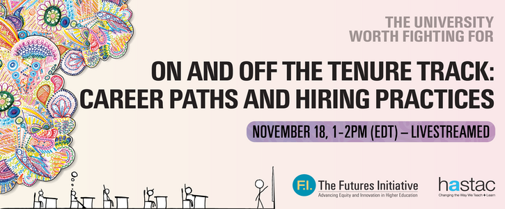 Nov 18: On and Off the Tenure Track: Career Paths and Hiring Practices
