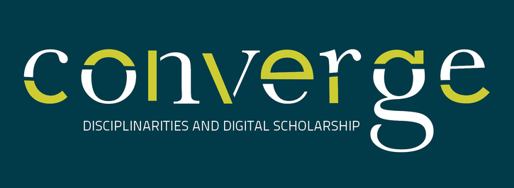 CFP - Converge: Disciplinarities and Digital Scholarship