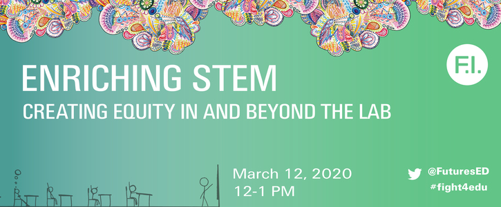 Enriching STEM: Creating Equity in and Beyond the Lab