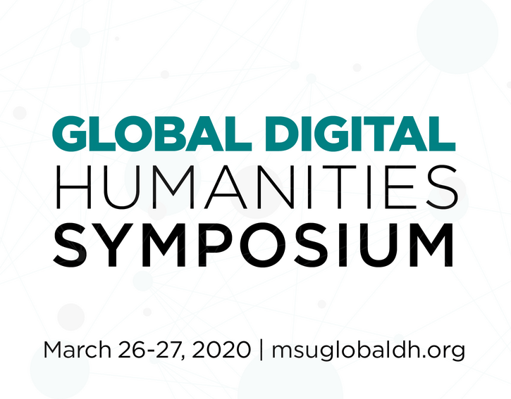 Global DH Symposium 2020 - CFP Open & Keynotes Announced