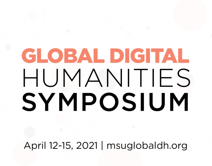 Global Digital Humanities Symposium - CFP Closes Dec 13!