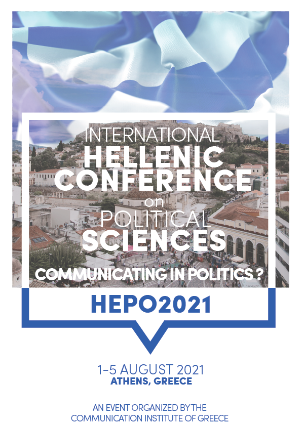 2nd International Hellenic Conference on Political Sciences: Communicating in Politics? (HEPO2021)