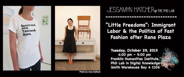 "Jessamyn Hatcher, ""'Little Freedoms': Immigrant Labor and the Politics of Fast Fashion after Rana Plaza"