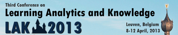 LAK13: Third International Conference on Learning Analytics & Knowledge