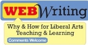 Web Writing: How and Why for Liberal Arts Teaching & Learning Goes live for open peer review