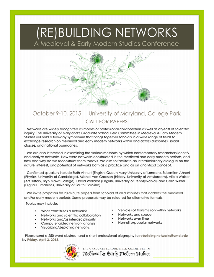 CFP Due April 3 | (Re)Building Networks: A Medieval and Early Modern Studies Conference, University of Maryland
