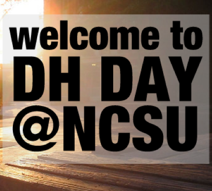 Event: DH DAY @NCSU