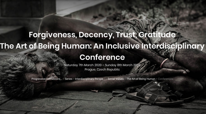 The Art of Being Human: Forgiveness, Decency, Trust & Gratitude - An Inclusive Interdisciplinary Conference