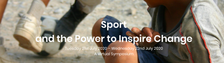 Sport and the Power to Inspire Change: A Global Virtual Symposium