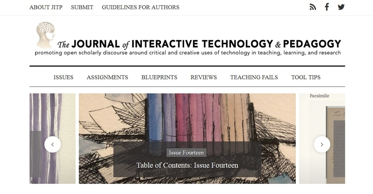 Deadline Extended to June 1, 2019: The Journal of Interactive Technology and Pedagogy is Accepting Submissions for Its Fall 2019 General Issue
