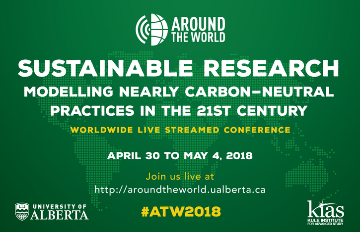 "2018 Around the World e-Conference ""Sustainable Research: Modelling Nearly Carbon-Neutral Practices in the 21st Century"""