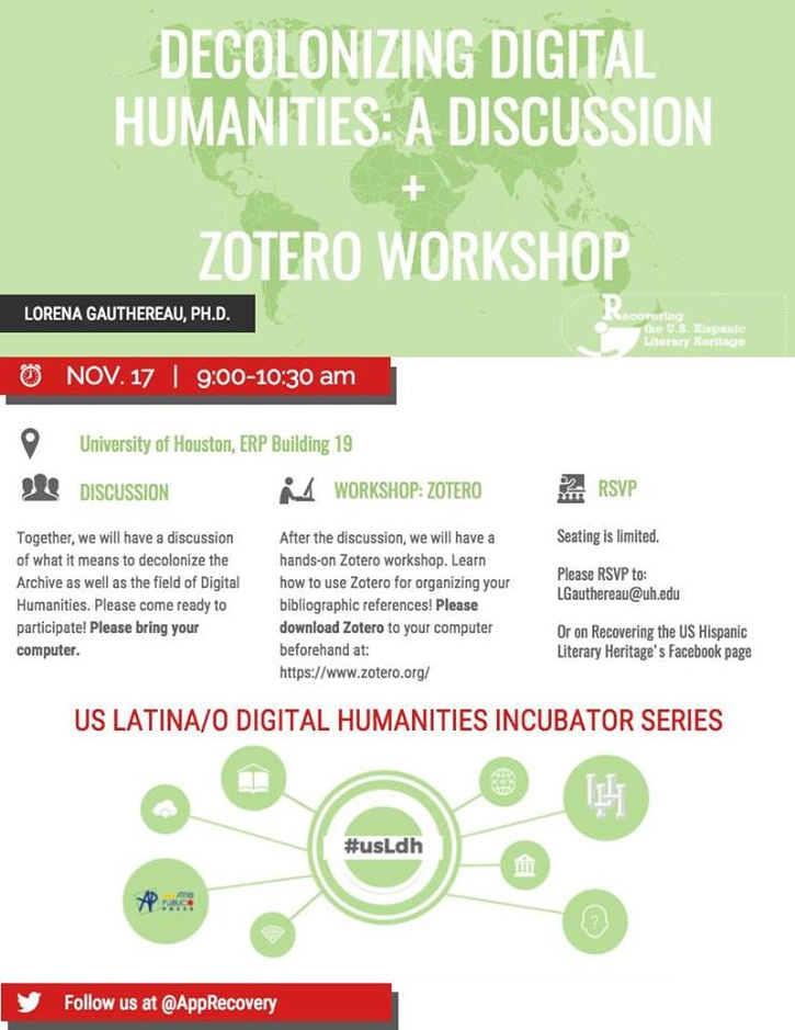 Sharing with all of you this upcoming workshop organized by Recovering the U.S. Hispanic Literary Heritage's CLIR Fellow. The workshop will be livestream on Recovery's facebook page (@RecoveringUSHispanicLiteraryHeritage) and Borderlands Archives Cartography facebook page (@bacartography). Hope you all can join, please share it with your colleagues.