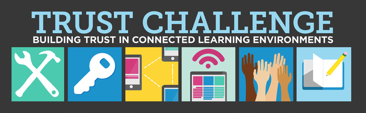 Trust Challenge - Building Trust in Connected Learning Environments: DML 5