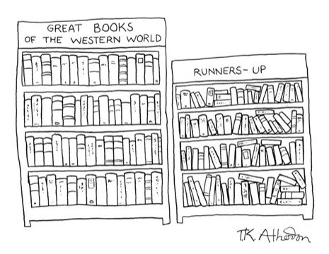 "Cartoon featuring two bookcases, one labeled ""Great Books of the Western World"" and the other labeled ""Runners-Up"""
