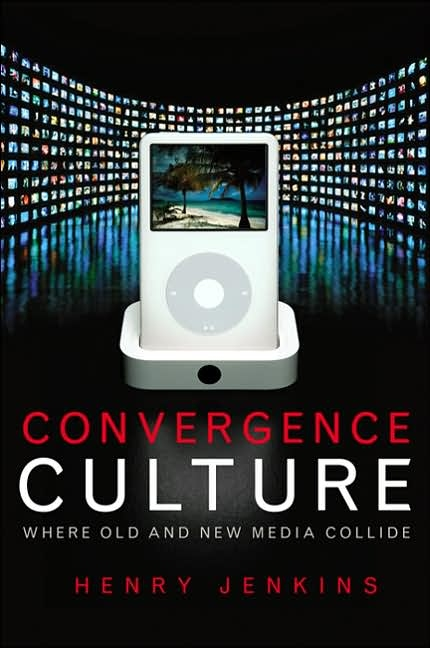 Book Review Convergence Culture: Where Old and New Media Collide