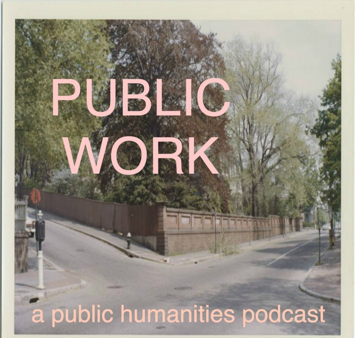 "image of Providence street corner (Benefit Street and Power Street) with pink overplayed text: ""PUBLIC WORK/a public humanities podcast"""