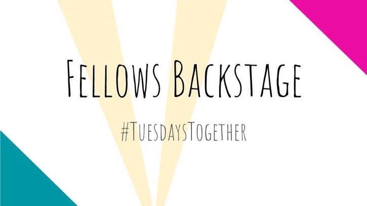 Fellows Backstage #TuesdaysTogether