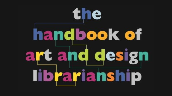 The Handbook of Art and Design Librarianship wins Art Libraries Society Award
