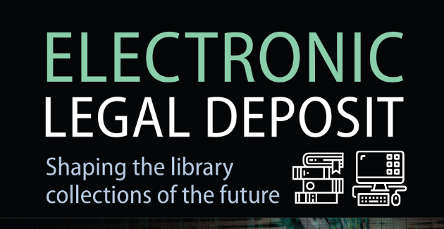 Promotional image for Electronic Legal Deposit: Shaping the library collections of the future