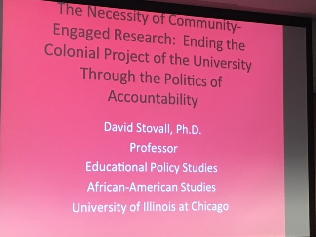 Keynote:  Dr Stovall - critical race theory and re-theorizing the university