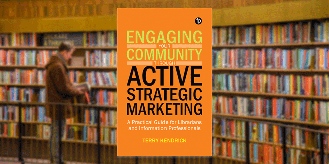 Image showing front cover of Engaging your Community through Active Strategic Marketing overlaid on an image of bookshelves in a library
