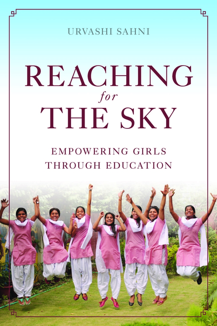 "Image of Dr. Sahni's book ""Reaching for the Sky: Empowering Girls Through Education"" published by Brookings"