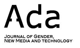 Go read the Inaugural Issue of Ada: A Journal of Gender, New Media, and Technology!