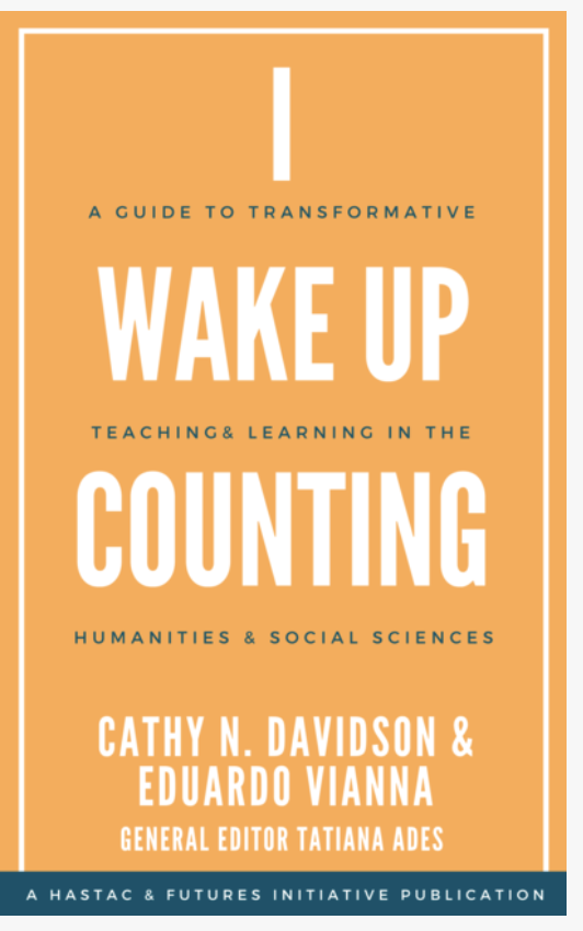 """""""I Wake Up Counting"""": A Free Online Publication of Syllabi and Activities from our Spring 2020 Course"""