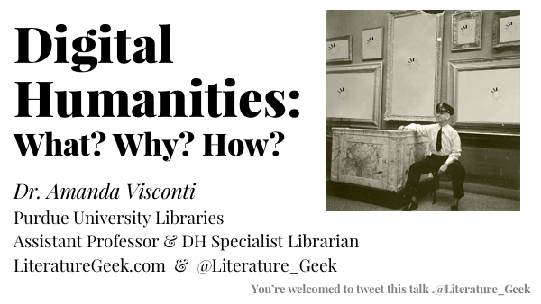 A Digital Humanities What, Why, & How (DLF eResearch Network Talk)