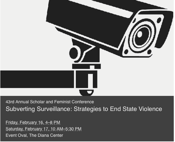 "Upcoming Conference February 16-17, 2018 ""Subverting Surveillance: Strategies to End State Violence"""