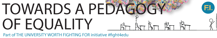 Towards a Pedagogy of Equality: An Invitation to Participate #fight4edu