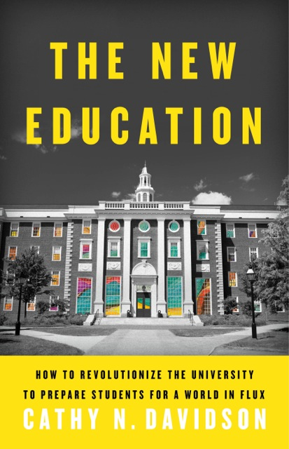 Book jacket image: The New Education: How To Revolutionize the University to Prepare Students for a World in Flux